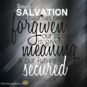 Rick Warren Quote – Claim these 4 Gifts Of Salvation In the Here and ...