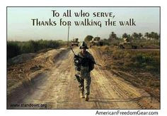 To all who serve ... THANK YOU! Coming home soon!