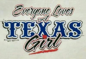 And... I'm from.... TEXAS!!!!