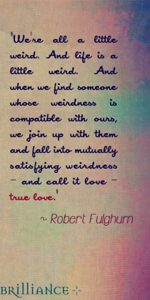 Robert Fulghum, these words are spot on. Like, share, and tag that ...