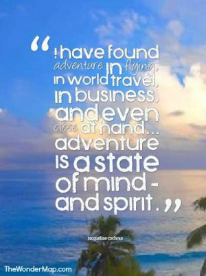 Best travel quotes are those that help us picture a journey and ...