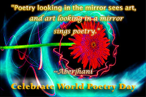 Poetry looking in the mirror sees art, and art looking in a mirror ...