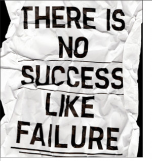 ... Powerful Lessons I learned From Failure and 18 Quotes To Support Them