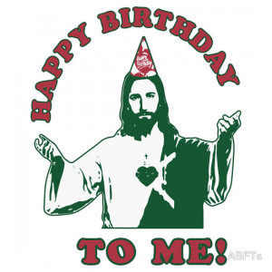 ... › Happy Birthday To Me! | Jesus Christmas Funny Quote Ugly Sweater