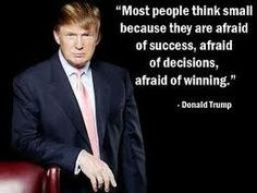 quotes afraid business quotes memorize quotes donald trump quotes ...