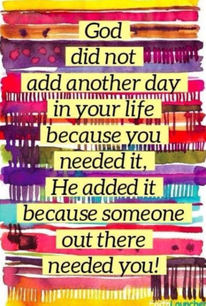 ... another-day-because-someone-needed-you-religious-quotes-sayings