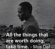 mos def quote more rapper mos def quotes saying about time famous