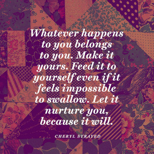 cheryl strayed wild quotes source http www oprah com quote ...