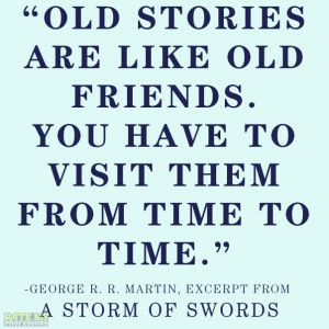 ... (excerpt from A Storm of Swords) More education-related quotes here