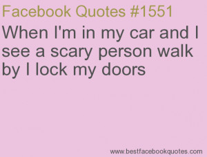 ... person walk by I lock my doors-Best Facebook Quotes, Facebook Sayings