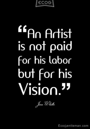 James-Whistler-quotes for an artist. be encouraged, you can make money ...