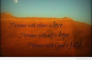 Patience With Others Is Love Patience With Self Is Hope Patience With ...