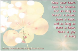 ... Dream Big Quotes of all Time - Keep your heart open to dreams