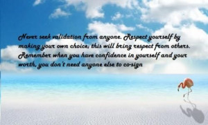 Never let the thoughts of others affect your choice!