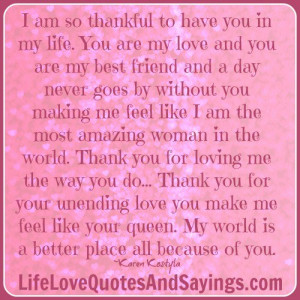Thank You My Love Quotes You are my love and you are my