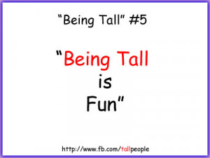 """Being Tall #5 """"Being Tall is Fun"""""""