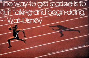 Quit talking and begin doing - famous quote