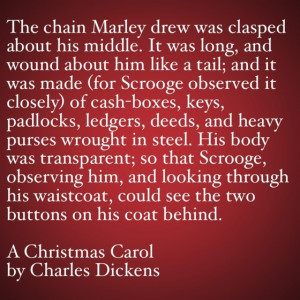 My Favorite Quotes from A Christmas Carol #13 - The chain Marley drew ...