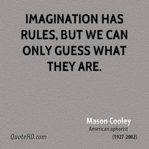 Mason Cooley Imagination Quotes