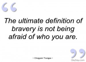 Bravery is not a quality of the body