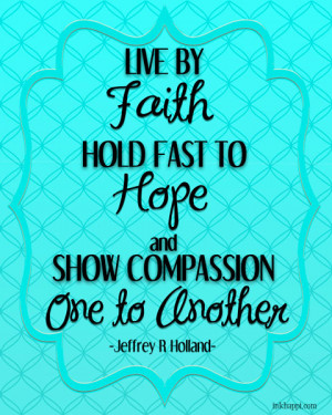 Lds Quotes On Hope Quote from a wonderful talk on