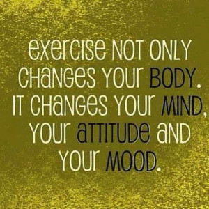 Exercise changes Mind, Body & Soul