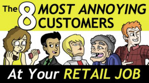 ... -the-eight-most-annoying-customers-at-your-retail-job.jpg