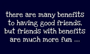 the term friends with benefits quotes about friends with benefits