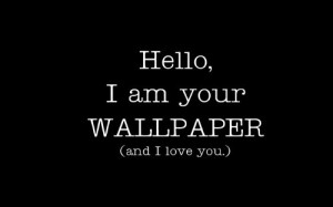 black and white, funny, humor, love, quote, smile, text, wallpaper ...