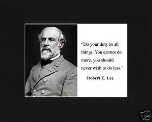 General-Robert-E-Lee-duty-Quote-Civil-War-Black-Large-Matted-Photo ...