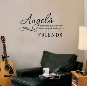 Angels Can't be Everywhere Friends Friendship vinyl wall quote for ...