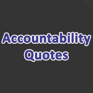 Quotes About Accountability in the Workplace