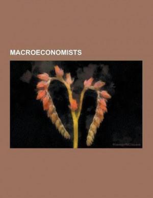 Macroeconomists: Joseph Schumpeter, Milton Friedman, Robert Lucas, Jr ...