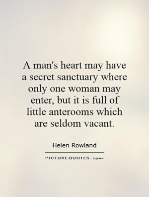 man 39 s heart may have a secret sanctuary where only one woman may ...