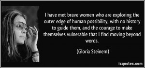 have met brave women who are exploring the outer edge of human ...
