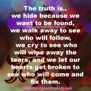The Truth Love Quotes