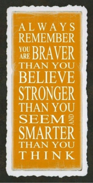 One of my favorite ever quotes - a.a. milne