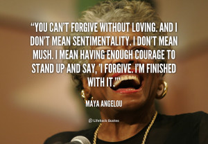 forgiveness is a virtue of the brave picture quote 1
