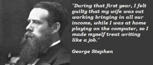 George stephen famous quotes 3