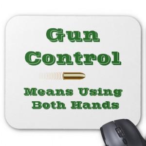 Funny Gun Control Quotes