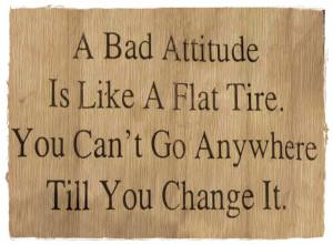 Bad Attitude Quote