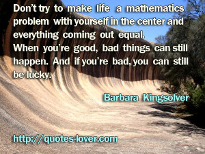 Dont Try To Make Life A Mathematics Problem With yourself In The ...