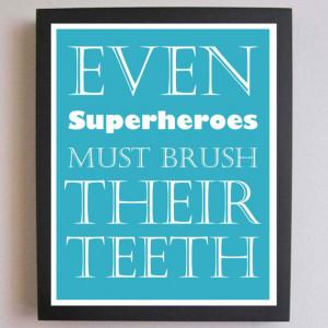 ... Teeth, Nursery Art, Typography Poster, Nursery wall quotes, Subway Art