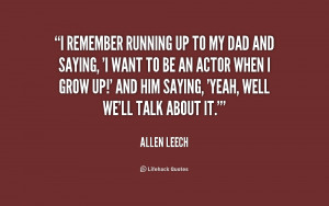 quote-Allen-Leech-i-remember-running-up-to-my-dad-195233.png