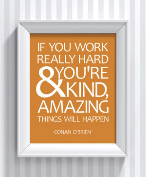 Conan O'brien Quote - poster print