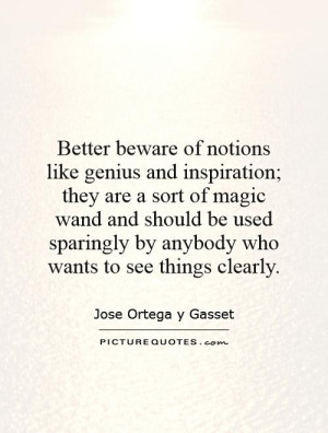 ... sparingly by anybody who wants to see things clearly. Picture Quote #1
