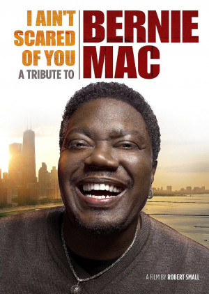 ... Entertainment's I Ain't Scared of You: A Tribute to Bernie Mac (2012