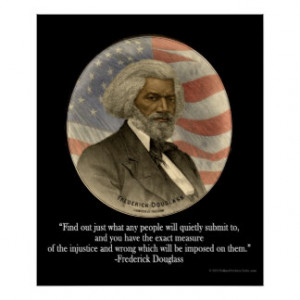 Frederick Douglass Quote, Submission Print Poster