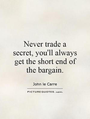 Secret Quotes John Le Carre Quotes