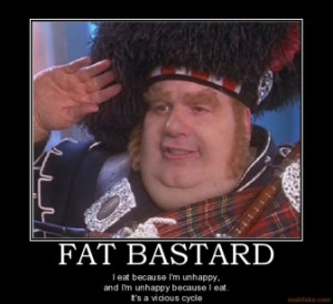 fat-bastard-vicious-cycle-fat-eat-first-assignment-ehh-demotivational ...